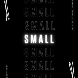 Small: